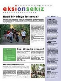 """Gündem Çocuk Derneği'nin, Çocuk Haklarını Tanıtma, Yaygınlaştırma, Uygulama ve Uygulamaları İzleme Derneği'nin de katkısıyla yayınlandığı """"Eksi 18"""" gazetesinin Temmuz 2007 tarihli nüshası."""