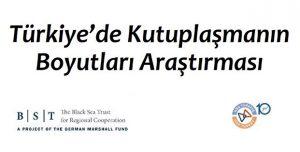 """Türkiye'de Kutuplaşmanın Boyutları"""" araştırmasının sonuçlarına bu adresten ulaşabilirsiniz."""